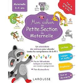 Mon cahier de petite section de maternelle : lecture, logique et maths, graphisme, jeux et découverte : maternelle 3-4 ans