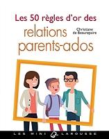 les-50-regles-dor-des-relations-parents-ados