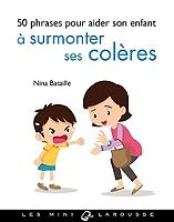 50-phrases-pour-aider-son-enfant-a-surmonter-ses-coleres