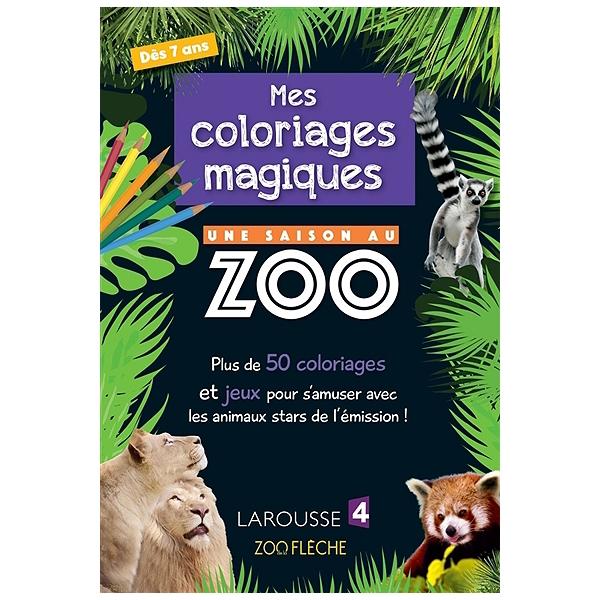 Coloriage Magique Zoo.Coloriages Et Jeux D Observation Une Saison Au Zoo Plus De 60