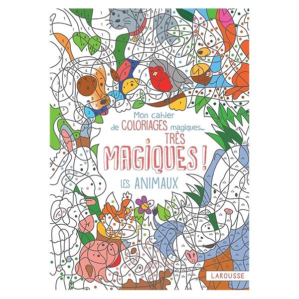 Coloriage Reperage Dans Lespace.Mon Cahier De Coloriages Magiques Tres Magiques Les Animaux