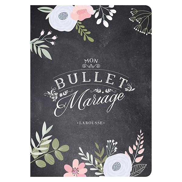 Mon bullet mariage - Stéphanie Lefevre - 9782035953803 - Espace ... a0b80b371aa