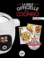 La bible officielle du Cookeo : 200 recettes incontournables pour cuisiner au quotidien de Séverine Augé - Relié