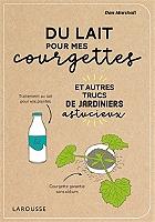 du-lait-pour-mes-courgettes-et-autres-trucs-de-jardiniers-astucieux