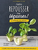 faites-repousser-vos-legumes-la-methode-zero-dechet