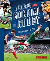 le-collector-mondial-de-rugby-des-origines-a-2019