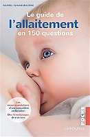 le-guide-de-lallaitement-en-150-questions