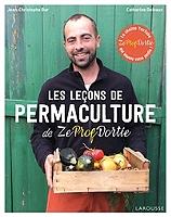les-lecons-de-permaculture-de-zeprofdortie