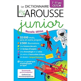 Le dictionnaire Larousse junior, 7-11 ans, CE-CM