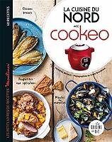 La cuisine du Nord avec Cookeo : 60 recettes de Amandine Bernardi - Broché