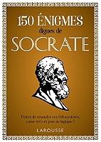 150-enigmes-dignes-de-socrate-tentez-de-resoudre-ces-150-mysteres-casse-tete-et-jeux-de-logique