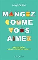 mangez-comme-vous-aimez-stop-aux-diktats-grace-a-lalimentation-intuitive