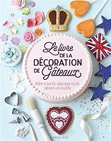 le-livre-de-la-decoration-de-gateaux-pate-a-sucre-glacage-royal-decors-et-motifs