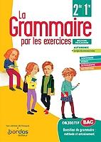 la-grammaire-par-les-exercices-2de-1re-cahier-dexercices-conforme-au-programme-2019
