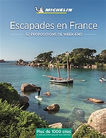 escapades-en-france-52-propositions-de-week-end-plus-de-1000-sites-a-decouvrir-selon-vos-envies