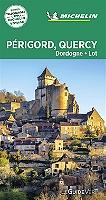 Périgord, Quercy, Dordogne, Lot de Manufacture française des pneumatiques Michelin - Broché