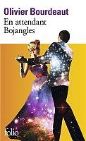 En attendant Bojangles de Olivier Bourdeaut - Broché