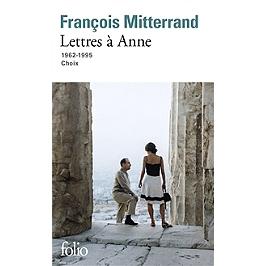 Lettres à Anne : 1962-1995 : choix