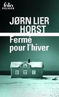 Fermé pour l'hiver de Jorn Lier Horst - Broché
