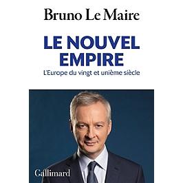 Le nouvel empire : l'Europe du vingt et unième siècle : essai