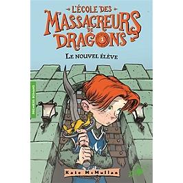 L'école des massacreurs de dragons