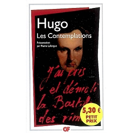 victor hugo contemplations amour essay In fact victor hugo's great claim lies just there: that he is a kind of spokesman of humanity, and in particular that he more than any one else is the poetic voice of the whole nineteenth century it is the characteristic of the great epic poets that they have gathered up the whole of their age into a single poem.