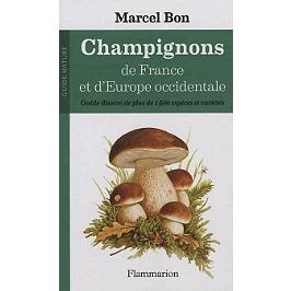 Champignons de France et d'Europe occidentale : guide illustré de plus de 1.500 espèces et variétés