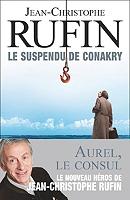 Le suspendu de Conakry de Jean-Christophe Rufin - Broché