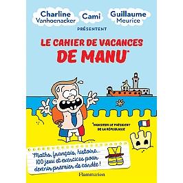 Le cahier de vacances de Manu : monsieur le président de la République
