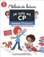 je-suis-en-cp-methode-de-lecture-pedagogie-montessori-mieux-apprendre-grace-aux-neurosciences