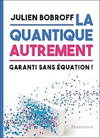 la-quantique-autrement-garanti-sans-equation