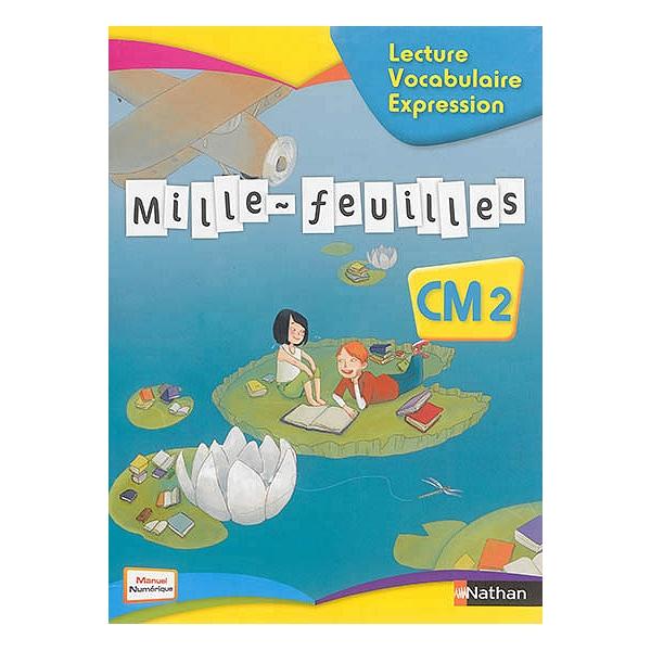 Mille Feuilles Francais Cm2 Lecture Vocabulaire Expression