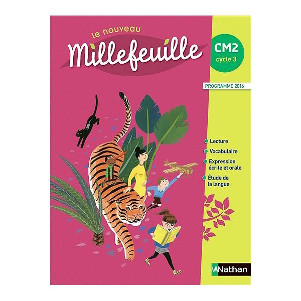 Le Nouveau Millefeuille Cm2 Livre De L Eleve Programme 2016