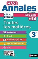 maxi-annales-2021-3e-toutes-les-matieres-100-sujets