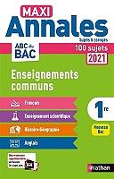 maxi-annales-2021-1re-enseignements-communs-100-sujets-nouveau-bac