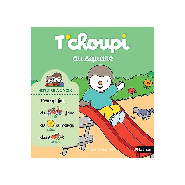T Choupi Au Square