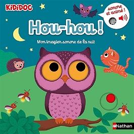 Hou-hou ! : mon imagier sonore de la nuit