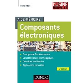 Composants électroniques : aide-mémoire