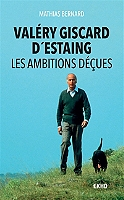 valery-giscard-destaing-les-ambitions-decues