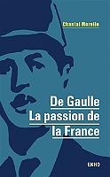 de-gaulle-la-passion-de-la-france