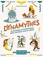dynamythes-20-histoires-mythologiques-dont-on-parle-sans-le-savoir-de-cerbere-a-dedale-comedie-action-poeme-chanson-un-travail-de-titan