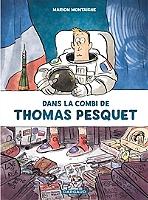 Dans la combi de Thomas Pesquet de Marion Montaigne - Cartonné