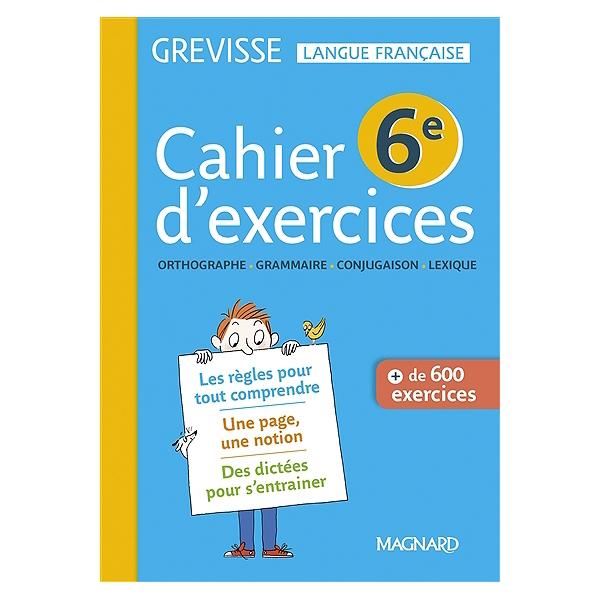 Cahier D Exercices Grevisse 6e Orthographe Grammaire Conjugaison Lexique