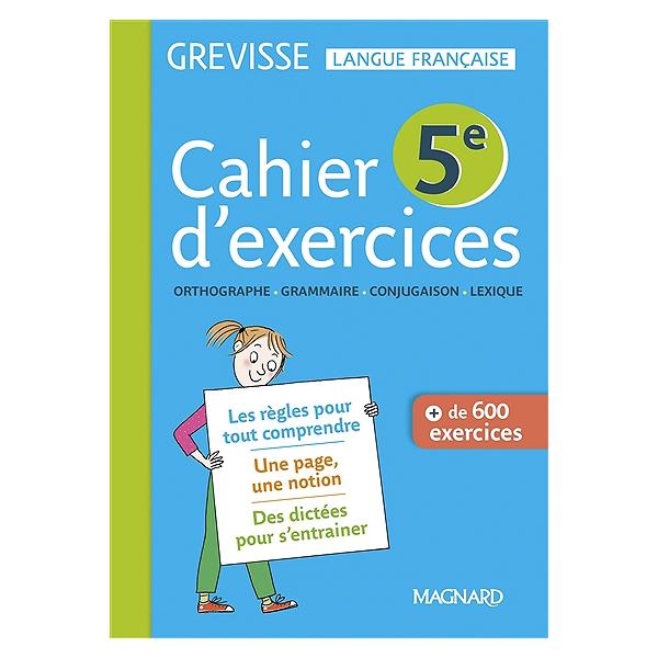 Cahier D Exercices Grevisse 5e Orthographe Grammaire Conjugaison Lexique