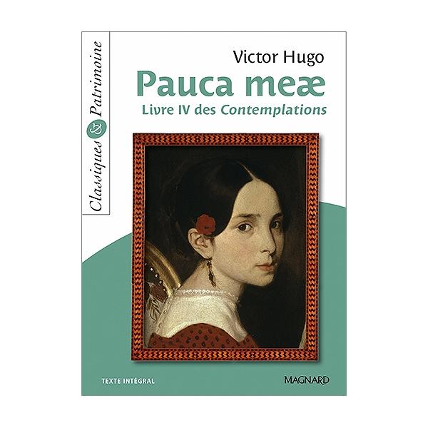 Pauca Meae Livre Iv Des Contemplations Texte Integral