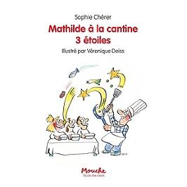 Mathilde à la cantine 3 étoiles