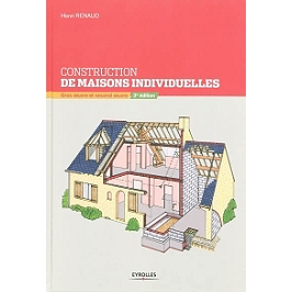 Construction de maisons individuelles : gros oeuvre et second oeuvre