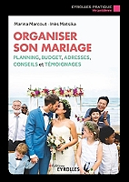 organiser-son-mariage-plannings-budget-adresses-conseils-et-temoignages