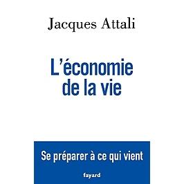 L'économie de la vie : se préparer à ce qui vient