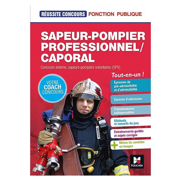 En Un Professionnel Pompier ExterneSapeurs Sapeur CaporalConcours Pompiers VolontairesspvTout ZPkTwOXiu